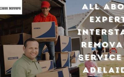 All About Expert Interstate Removals Service In Adelaide   A Class Movers