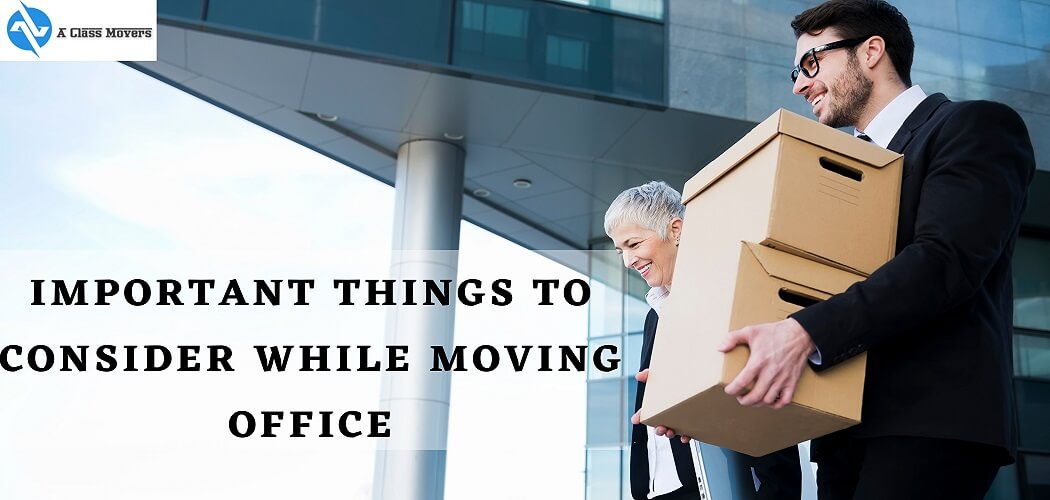 Important Things To Consider While Moving Office